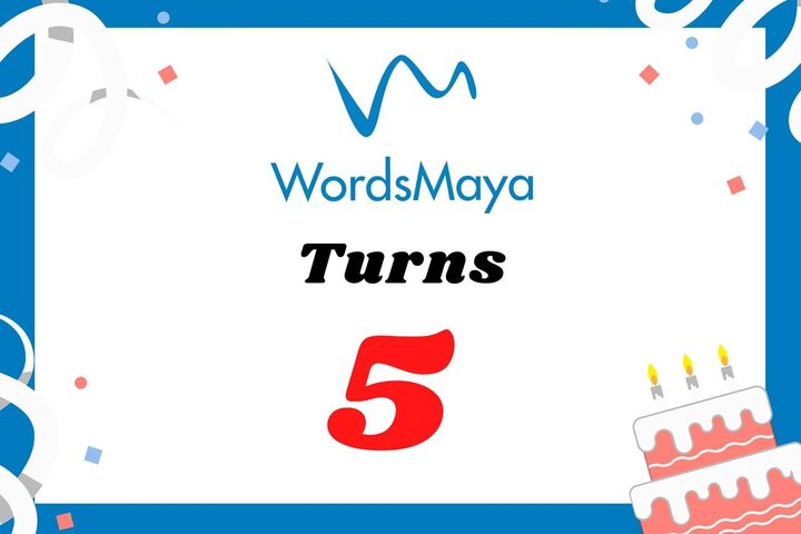 WordsMaya Turns 5!